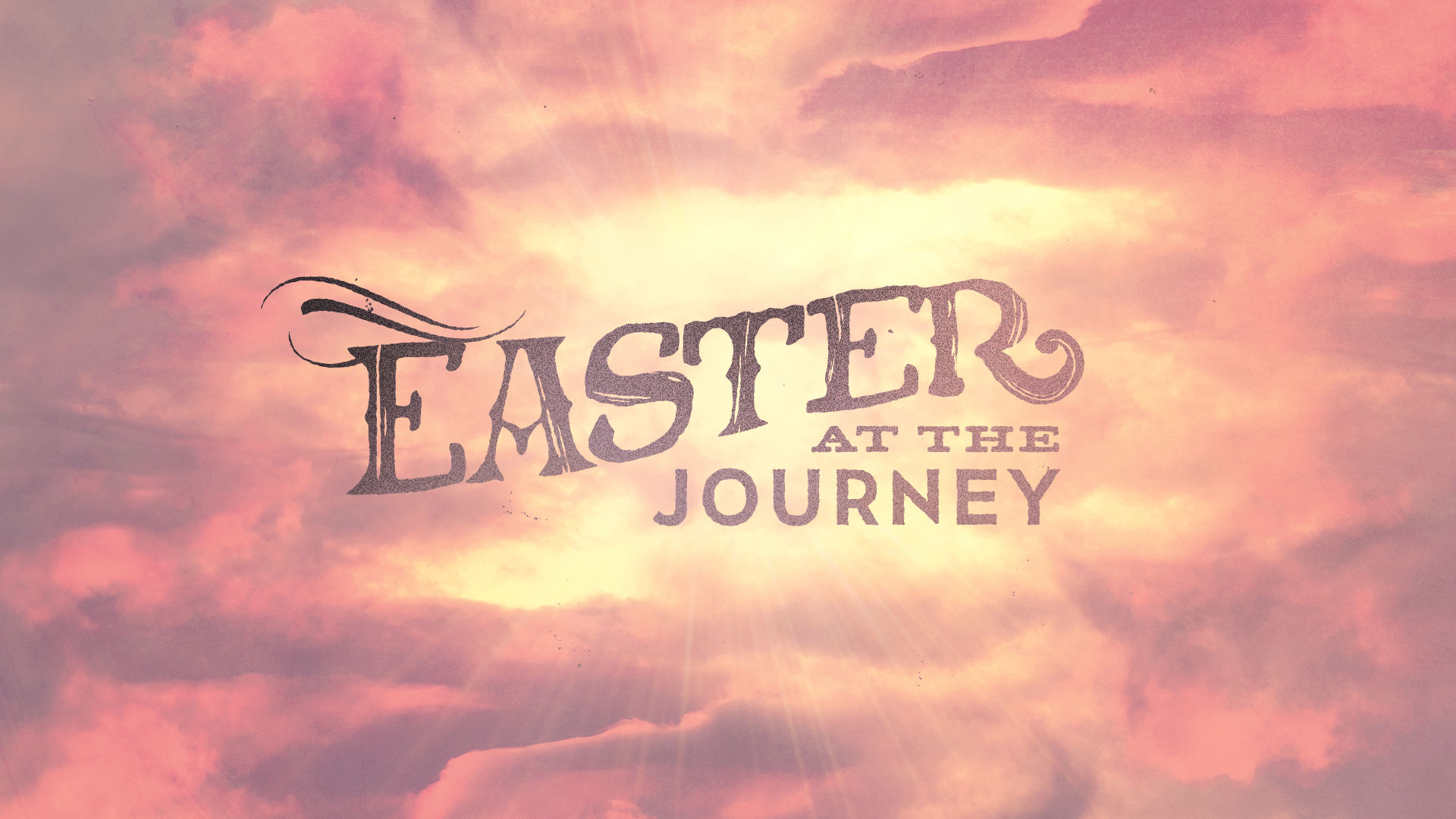 Don't Miss Easter At The Journey